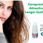 Use Careprost to get Attractive & Longer Eyelashes